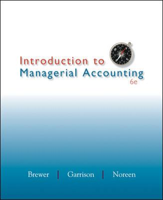 Loose Leaf Introduction to Managerial Accounting with Connect Plus