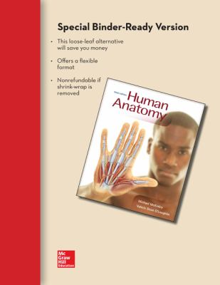 Combo: Loose Leaf Version of Human Anatomy with Connect Plus Access Card (Includes APR & PhILS Online)