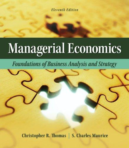 Managerial Economics: Foundations of Business Analysis and Strategy (The Mcgraw-Hill Economics Series)