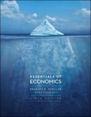 Essentials of Economics, 9th Edition