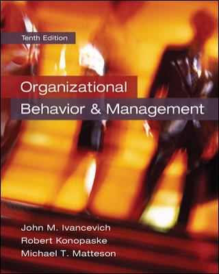 Organizational behavior and management 10th edition rent by john ivancevich robert konopaske michael matteson fandeluxe Image collections