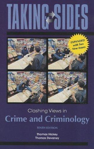 Taking Sides: Clashing Views in Crime and Criminology, Expanded