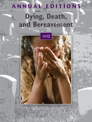 Dying Death, and Bereavement 11/12 (Dying, Death, and Bereavement)