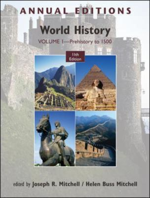 Annual Editions: World History, Volume 1: Prehistory to 1500