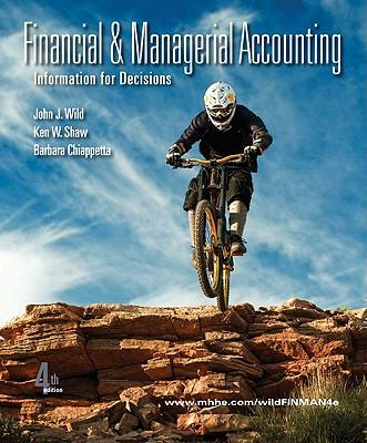 Financial and Managerial Accounting: Information for Decisions, 4th Edition