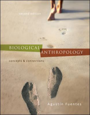 Biological Anthropology:  Concepts and Connections