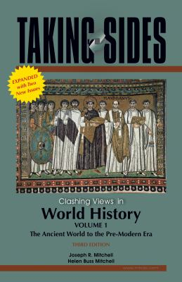 Taking Sides: Clashing Views in World History, Volume 1, Expanded 3/e