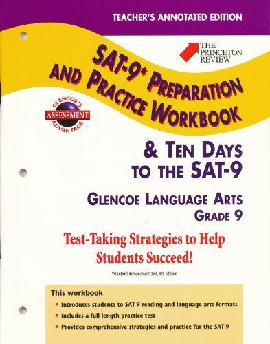 Teacher's Annotated Edition (The Princeton Review SAT-9* Preparation and Practice Workbook & Ten Days to the SAT-9 Grade 9)
