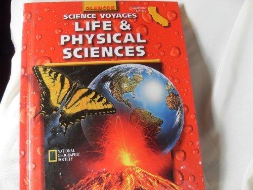 Science Voyages: Life and Physical Sciences : California Edition