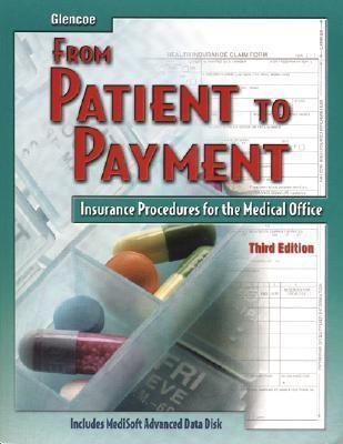 Glencoe from Patient to Payment Insurance Procedures for the Medical Office