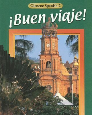 Buen viaje! Level 2, Student Edition (Glencoe Spanish) (Spanish Edition)