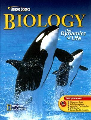 Biology: The Dynamics of Life