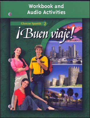 Buen Viaje Glencoe Spanish 2 Workbook and Audio Activities