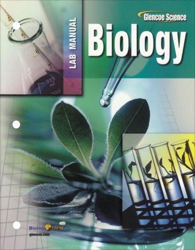 Glencoe Biology, Laboratory Manual, Student Edition (Glencoe Science)
