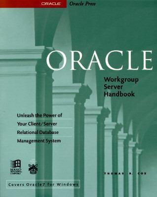 Oracle Workgroup Server Handbook - Thomas B. Cox - Paperback