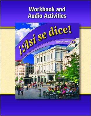 Asi Se Dice, Level 1, Workbook and Audio Activities