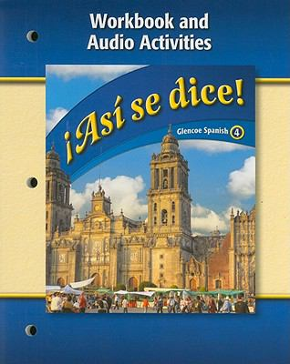 Asi Se Dice, Level 4, Workbook and Audio Activities