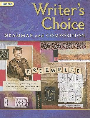 Glencoe Writer's Choice: Grammar and Composition, Grade 9 (Writer's Choice Grammar and Composition)