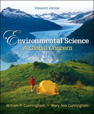 Environmental Science: A Global Concern (Cunningham), 11th Edition, Student Edition NASTA Hardcover High School Binding