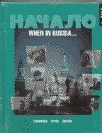 Nachalo: When in Russia . . . (Book 1) (Student Edition + Listening Comprehension Audio Cassette)