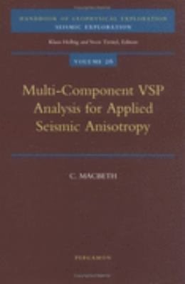 Multi Component Vsp Analysis for Applied Seismic Anisotropy