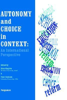 Autonomy and Choice in Context An International Perspective