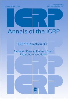 Radiation Dose to Patients from Radiopharmaceuticals Addendum 2 to Icrp Publication 53  Also Includes Addendum 1 to Icrp Publication 72