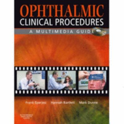 Ophthalmic Clinical Procedures A Multimedia Guide