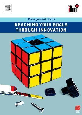 Reaching Your Goals Through Innovation Management Extra