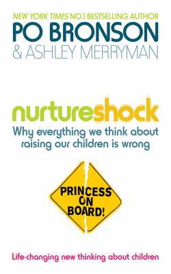 Nurtureshock. Po Bronson & Ashley Merryman