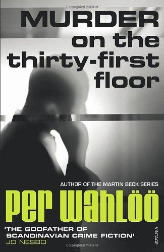 Murder on the Thirty-First Floor. by Per Wahloo
