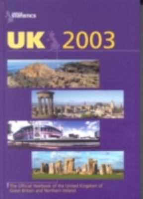 Uk 2003 The Official Yearbook of the United Kingdom of Great Britain and Northern Ireland
