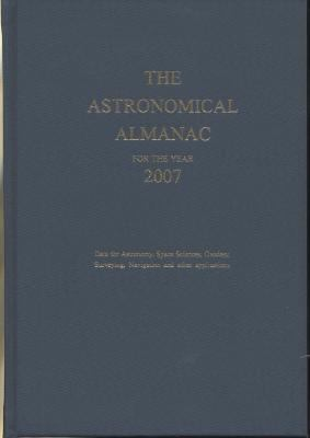 Astronomical Almanac for the Year 2007