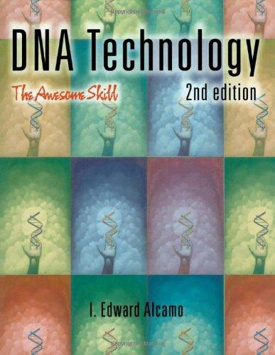 DNA Technology, Second Edition: The Awesome Skill