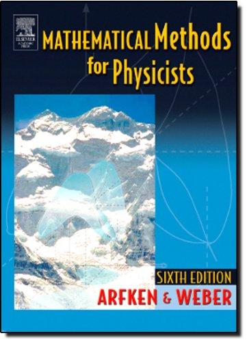 Mathematical Methods for Physicists, Sixth Edition: A Comprehensive Guide