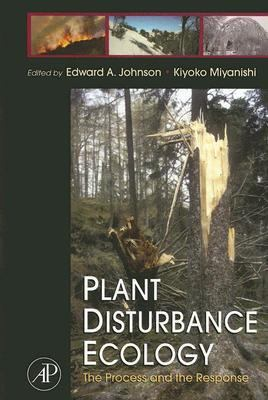 Plant Disturbance Ecology The Process And the Response