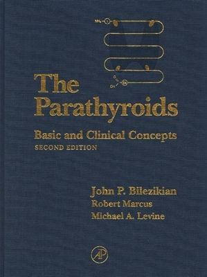 Parathyroids Basic and Clinical Concepts