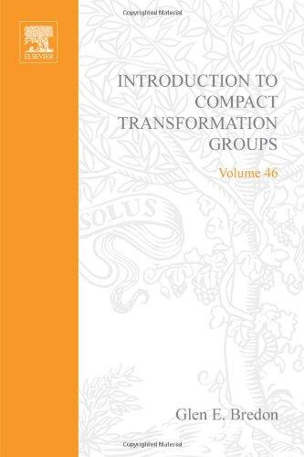 Introduction to compact transformation groups, Volume 46 (Pure and Applied Mathematics)