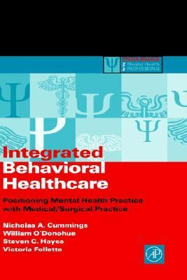 Integrated Behavioral Healthcare Positioning Mental Health Practice With Medical/Surgical Practice