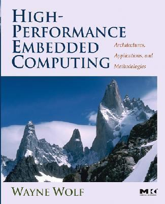 High-performance Embedded Computing Architectures, Algorithms, And Applications