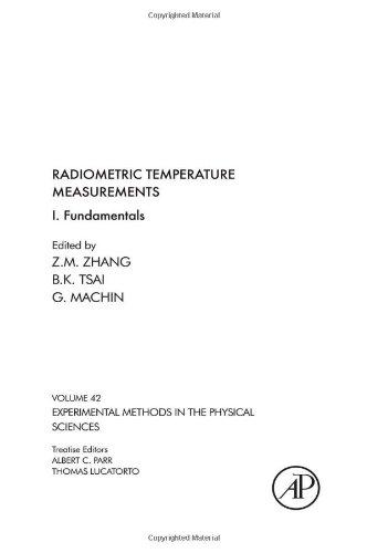 Radiometric Temperature Measurements, Volume 42: I. Fundamentals (Experimental Methods in the Physical Sciences)