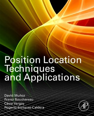 Position Location Techniques and Applications