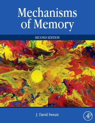 Mechanisms of Memory, Second Edition, Second Edition