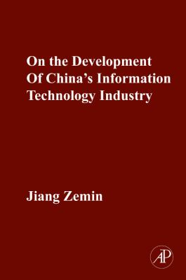 ON THE DEVELOPMENT OF CHINA 'S INFORMATION TECHNOLOGY INDUSTRY