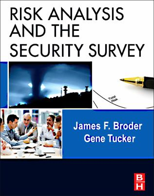 Risk Analysis and the Security Survey, Fourth Edition
