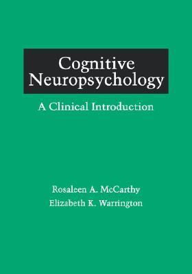Cognitive Neuropsychology A Clinical Introduction