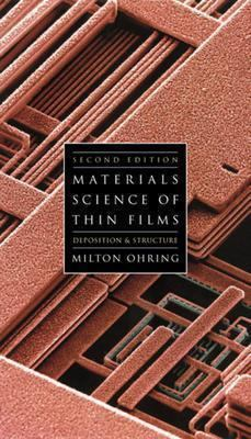 Materials Science of Thin Films Deposition and Structure