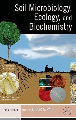 Soil Microbiology, Ecology, And Biochemistry