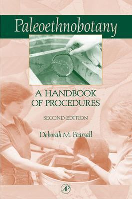 Paleoethnobotany A Handbook of Procedures