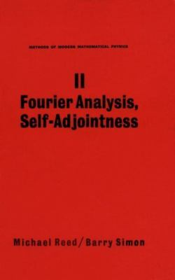 Methods of Modern Mathematical Physics Fourier Analysis, Self-Adjointness